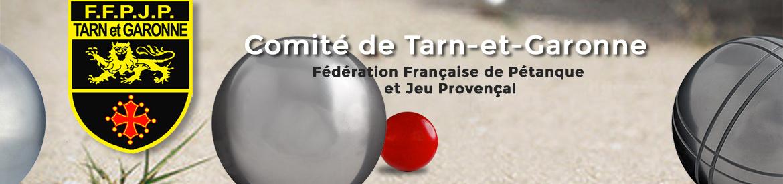 Comité de Tarn-et-Garonne, Fédération Française de Pétanque et jeu provençal
